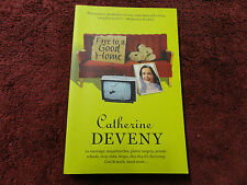 FREE TO A GOOD HOME  BY  CATHERINE DEVENY ^