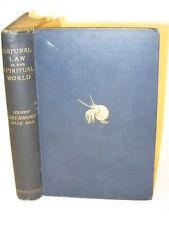 Henry Drummond  NATURAL LAW IN THE SPIRITUAL WORLD  Hodder & Stoughton  1891