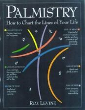 Palmistry : How to Chart the Lines of Your Life by Roz Levine (1993, Paperback)