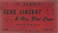 GENE VINCENT & HIS BLUE CAPS 1958 WEST COAST TOUR UNUSED CONCERT TICKET / EX