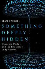 Something Deeply Hidden by Sean Carroll