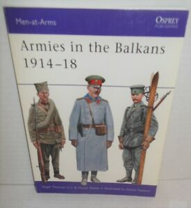 BOOK Osprey Men at Arms MAA 356 Armies in the Balkans 1914-18 op 2001 1st Ed