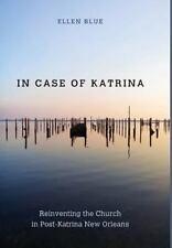 In Case of Katrina by Ellen Blue (2016, Hardcover)