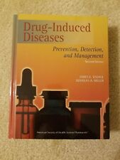 Drug-Induced Diseases : Prevention, Detection, and Management by Tisdale, Dougl…