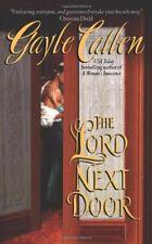 The Lord Next Door (Avon Romantic Treasure) By Gayle Callen
