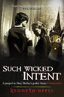 Oppel, Kenneth, Such Wicked Intent (Victor Frankenstein), Very Good Book