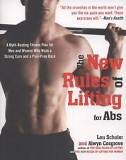 The New Rules of Lifting for Abs: A Myth-Busting Fitness Plan for Men and Women