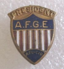 Vintage American Federation of Government Employees Union President Pin - AFGE