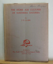 The Stone Age Cultures of Northern Rhodesia 1950 Clark Archaeology South Africa