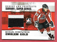 2015-16 Michael Kirkpatrick ITG Final Vault 2009-10 Heroes & Prospects Patch 1/1