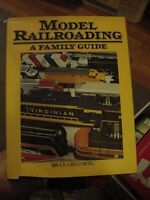 1979 BOOK, MODEL RAILROADING, A Family Guide by Bruce Greenberg TRAINS & LAYOUTS