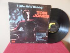 """TOM JONES: I WHO HAVE NOTHING   12""""   33 RPM  LP"""