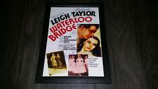 """WATERLOO BRIDGE 1940 PP SIGNED FRAMED A4 12X8"""" PHOTO POSTER VIVIEN LEIGH TAYLOR"""