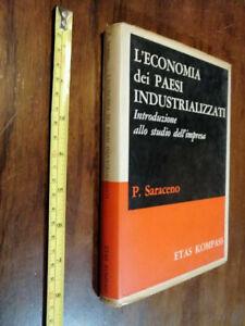 LIBRO : L'ECONOMIA DEI PAESI INDUSTRIALIZZATI - STUDIO D'IMPRESA- P. SARACENO