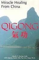 Miracle Healing from China: Qigong