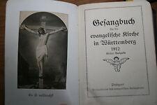GESANGBUCH FÜR DIE EVANGELISCHE KIRCHE IN WÜRTTEMBERG Stuttgart 1912