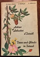TREES AND SHRUBS IN ISRAEL by Avigad, Berlinger and Silberstein : 1st. ed. 1963.