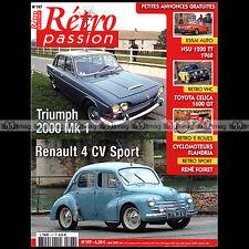 RETRO PASSION N°197 CYCLOS FLANDRIA NSU 1200 TT TRIUMPH 2000 MK1 RENAULT 4 CV
