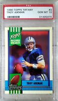 1990 Topps (Tiffany) #3. Troy Aikman. PSA 10 !!HOFer!!! (POP 55) HOC85🔥