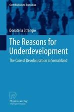 Reasons for Underdevelopment : The Case of Decolonisation in Somaliland: By S...
