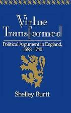 Virtue Transformed: Political Argument in England, 1688-1740-ExLibrary