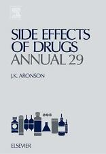 Side Effects of Drugs Annual 29, Volume 29: A worldwide yearly survey -ExLibrary