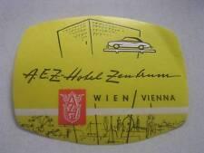 Unused Vintage A E Z Hotel Zenbrum Wien/Vienna Luggage Label