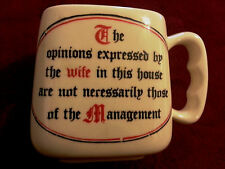 "Funny Kitchen Mug ""Opinions of Wife Not Necessarily the Management"" Husband Home"