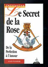 Le Secret De La Rose - De La Perfection À L'amour - Pozarnik - Dervy - 1997