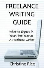 Freelance Writing Guide : What to Expect in Your First Year As a Freelance...