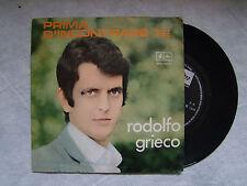 """RODOLFO GRIECO""""PRIMA D'INCONTRARE TE/NON FOSSI...-Disco 45 giri ARISTON"""""""