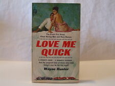 Love Me Quick by Wayne Hunter Sleaze GGA Vintage Paperback