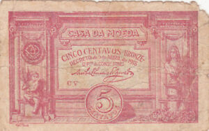 5 CENTAVOS BRONZE VG BANKNOTE FROM PORTUGAL 1918 PICK-98