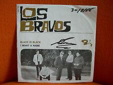VINYL 45 T – LOS BRAVOS : BLACK IS BLACK + WANT A NAME – SPAIN BEAT RHYTHM N BLU