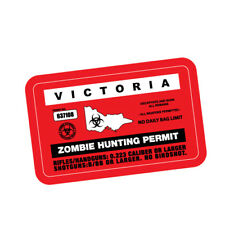 ZOMBIE HUNTING PERMIT VIC JDM Sticker Decal Car  #0197A