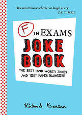 F in Exams Joke Book: The Best (and Worst) Jokes and Test Paper Blunders, Benson