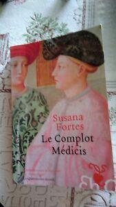 LE COMPLOT MEDICIS de SUSANA FORTES | Livre TBE++++