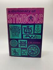 A Dictionary of Symbols J E Cirlot 1962 1st English Ed HC DJ Book Occult Gothic