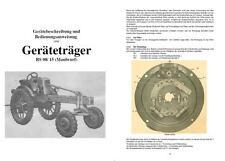 Geräteträger RS 08 / 15 Maulwurf Bedienungsanleitung IFA Fortschritt DDR no RS09