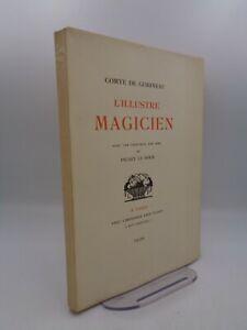 Comte de Gobineau : L'Illustre magicien illustré par Picart Le Doux 1920