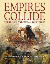 Empires Collide: The French and Indian War, 1754-63  Paperback