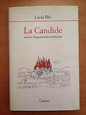 La Candide, ovvero l'ingannevole ottimismo - Lucia Bisi - Canova 3557