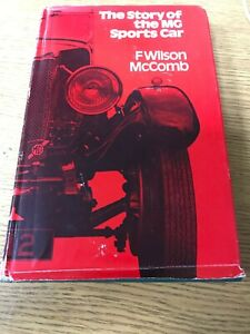 The Story Of MG Sports Cars. F Wilson McComb. 1972/73. (BC1)