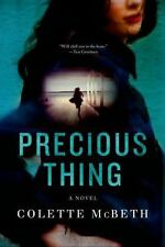 Precious Thing by Colette McBeth (2014,Hardcover)