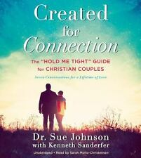 Created for Connection :The Hold Me Tight Guide by Dr. Sue Johnson