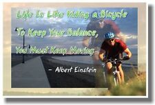 Life Is Like Riding a Bicycle - NEW Albert Einstein Motivational Quote POSTER
