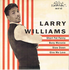 LARRY WILLIAMS - GIVE ME LOVE / SLOW DOWN / SHORT FAT FANNY + 1 (4 track EP) R&B