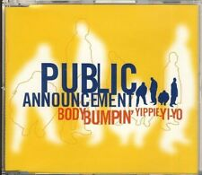 PUBLIC ANNOUNCEMENT - body bumpin' yippie-yi-yo  MAXI CD 1998