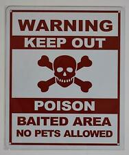 New listing Warning Keep Out Poison Baited Area No Pets Allowed Sign (White, .(ref1820)
