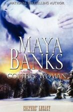 COLTERS' WOMAN by Maya Banks EROTIC CONTEMPORARY MENAGE MFMM ROMANCE   OOP